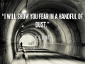 quote-T.-S.-Eliot-i-will-show-you-fear-in-a-92078.png